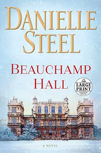 Beauchamp Hall: A Novel (Random House Large Print)