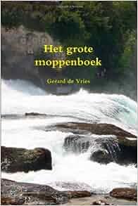 Het grote moppenboek (Dutch Edition): Gerard de Vries