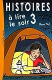 Histoires à Lire le Soir 3, Marc Thil, 149957987X