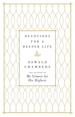 Devotions for a Deeper Life: A Daily Devotional cover