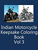 Indian Motorcycle Keepsake Coloring Book Vol 3