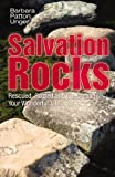 Salvation Rocks, Barabara Patton Unger, 0741461102