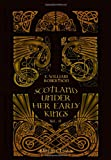 Scotland under Her Early Kings : A History of the Kingdom to the Close of the Thirteenth Century:, Robertson, Eben William, 140219028X