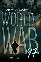 World War 97 Part 2 (World War 97 Serial)