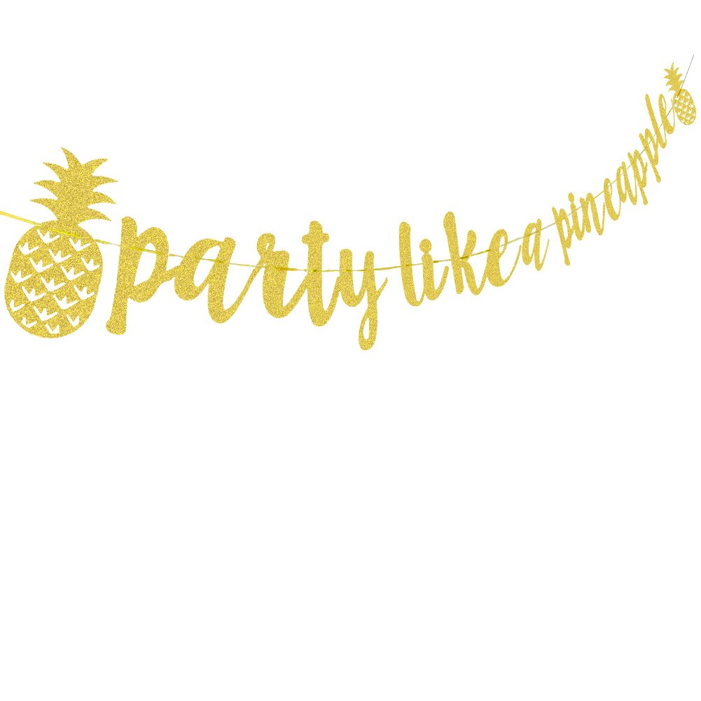 Gold Glitter Party Like A Pineapple Banner Bunting Garland for ...