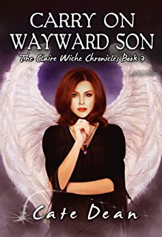 Carry Wayward Son Claire Chronicles ebook product image