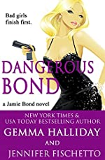 Dangerous Bond (Jamie Bond Mysteries Book 4)