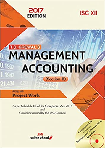 T.S. Grewal Management Accounting ISC 12