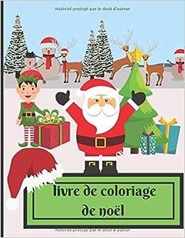 Livre De Coloriage E Noel Cahier De Coloriage Avec Le Pere Noel