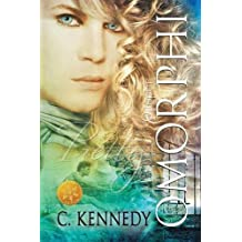 Omorphi [Library Edition] by C. Kennedy (2013-12-19)
