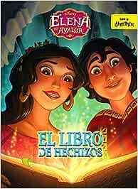 Elena de Ávalor. El libro de hechizos: Cuento Disney