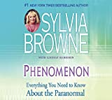 Phenomenon: Everything You Need to Know About the Other Side and What It Means to You