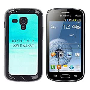 KOKO CASE / Samsung Galaxy S Duos S7562 / la respiración en el amor a cabo cita inspiradora cielo azul / Delgado Negro Plástico caso cubierta Shell Armor Funda Case Cover