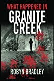 What Happened in Granite Creek