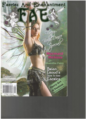 FAE Faeries and Enchantment Magazine (Faery Belly Dance Special, Spring 2011)