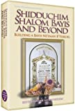 Shidduchim, Shalom Bayis and Beyond, Nisson Wolpin, 1422600254