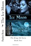 The Ice Moon, Faelyn Rose, 1493632787