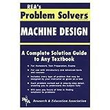 Machine Design Problem Solver, Research & Education Association Editors, 0878916059