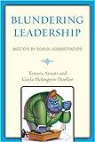 Blundering Leadership, Tamara Arnott and Gayla Holmgren-Hoeller, 1607094223