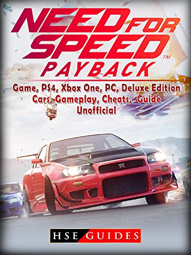 Need for Speed Payback Game, PS4, Xbox One, Pc, Edition, Cars, Gameplay, Cheats, Guide Unofficial