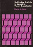 Multivariate Analysis in Marketing, David A. Aaker, 0534000169