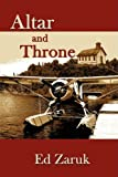 Altar and Throne, Ed Zaruk, 1438904525