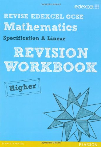 revise edexcel gcse mathematics spec a higher revision workbook  revise edexcel gcse mathematics spec a higher revision workbook revise  edexcel gcse maths  paperback   jun