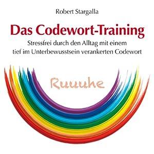 Das Codewort-Training Hörbuch