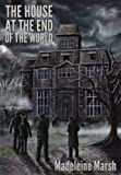 The House at the End of the World