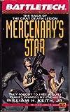 Mercenary's Star, William H. Keith, 0451451945
