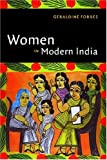 Women in Modern India (The New Cambridge History of India)
