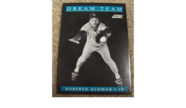 Amazoncom Score 1991 Roberto Alomar 887 Mlb Baseball Dream Team