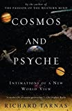 [Cosmos and Psyche: Intimations of a New World View] (By: Richard Tarnas) [published: August, 2007]
