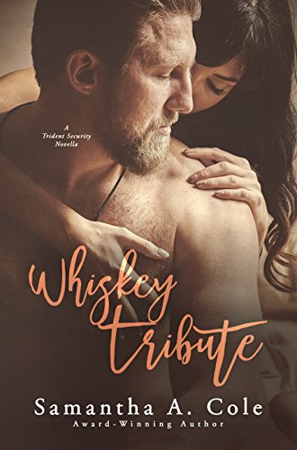 Whiskey Tribute A Trident Security Series Novella Book 55