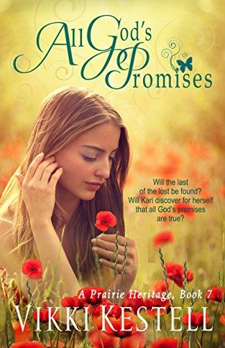 Vikki Kestell - All God's Promises (A Prairie Heritage Book 7)
