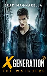 XGeneration 2: The Watchers (XGeneration Series)