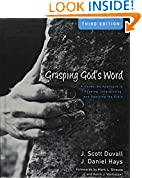 #4: Grasping God's Word: A Hands-On Approach to Reading, Interpreting, and Applying the Bible