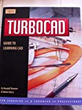 TURBOCAD Guide to Learning CAD (Version 4)