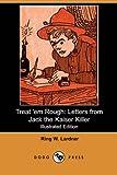 Treat 'Em Rough, Ring W. Lardner, 140653563X