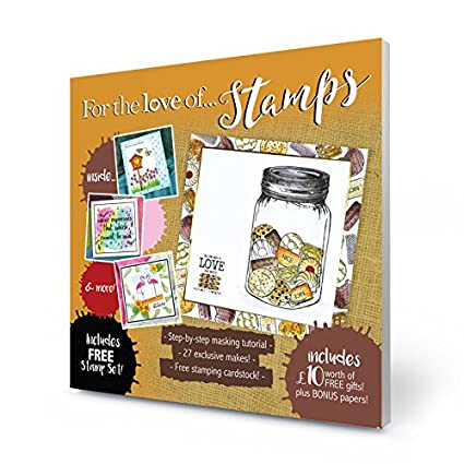 Issue 10 with Stamps /& Papers! Hunkydory For the Love of Stamps Magazine