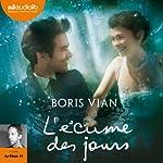 L'écume des jours | Boris Vian