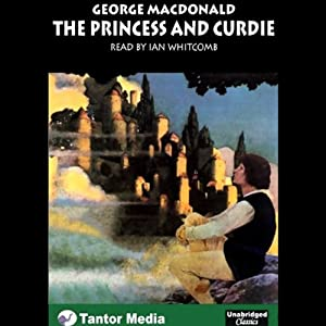 The Princess and Curdie Audiobook