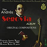 Andres Segovia Original Compositions