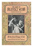 img - for The Diary of Beatrice Webb 1892-1905: All the Good Things of Life book / textbook / text book