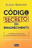 capa de Código Secreto do Emagrecimento. A Fórmula Definitiva Para Emagrecer sem Dietas