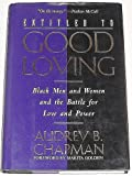 Entitled to Good Loving, Chapman, Audrey, 080502459X