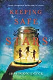 Keeping Safe the Stars, Sheila O'Connor, 0142427586