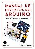 capa de Manual de Projetos do Arduino. 25 Projetos Práticos Para Começar