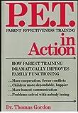 P. E. T. in Action, Thomas Gordon, 0399513728