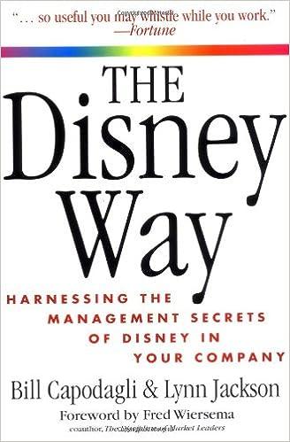 نتيجة بحث الصور عن The Disney Way: Harnessing the Management Secrets of Disney in Your Company
